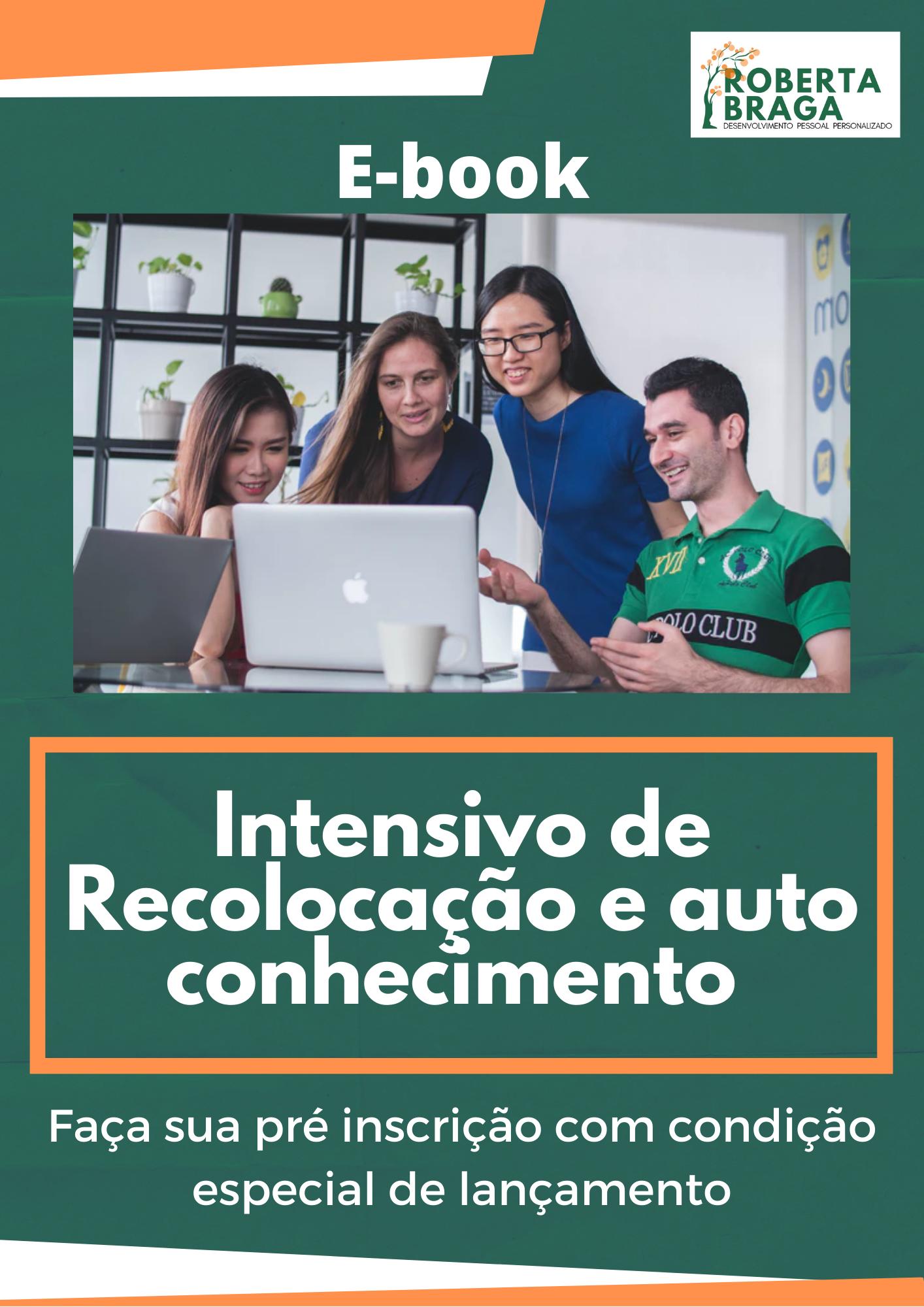 Livro Ebook - Intensivo de Recolocação e Autoconhecimento - Roberta Braga
